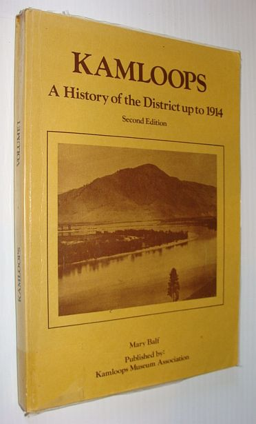 Image for Kamloops: A History of the District Up to 1914