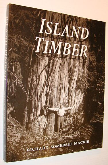 Image for Island Timber: A Social History of the Comox Logging Company, Vancouver Island