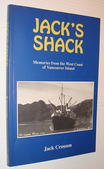 Image for Jack's Shack: Memories from the West Coast of Vancouver Island