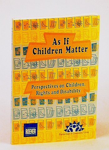 Image for As If Children Matter: Perspectives on Children, Rights and Disability