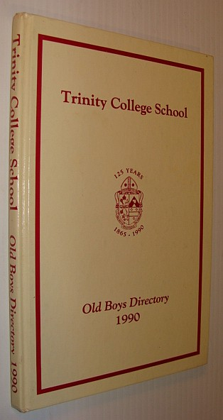 Image for Trinity College School: Old Boys Directory 1990
