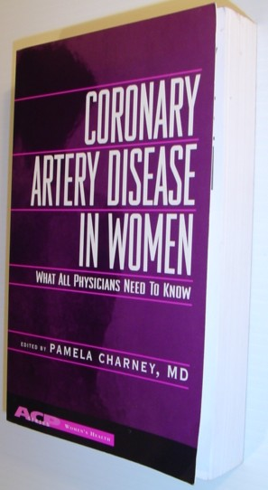 Image for Coronary Artery Disease in Women: What All Physicians Need to Know (Women's Health Series)