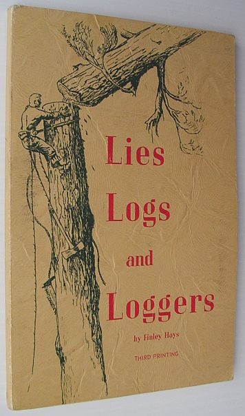 Image for Lies, Logs and Loggers