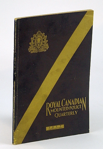 Image for Royal Canadian Mounted Police (RCMP / R.C.M.P.) Quarterly, Volume 5, July , 1937, Number 1