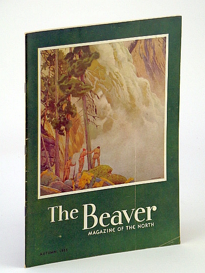 Image for The Beaver, Magazine of the North, Autumn 1955, Outfit 286 - Discovery of Grand Falls / The Countess of Dufferin