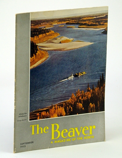 Image for The Beaver, Magazine of the North, September 1953, Outfit 284 - Comte Henri De Puyjalon / The Tsimshian / The Radford and Street Murders