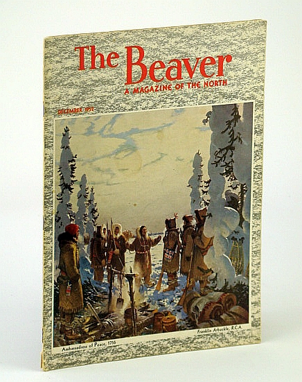 Image for The Beaver, Magazine of the North, December 1952, Outfit 283 - James Burr Tyrrell  / With Sir William Butler on the Omineca