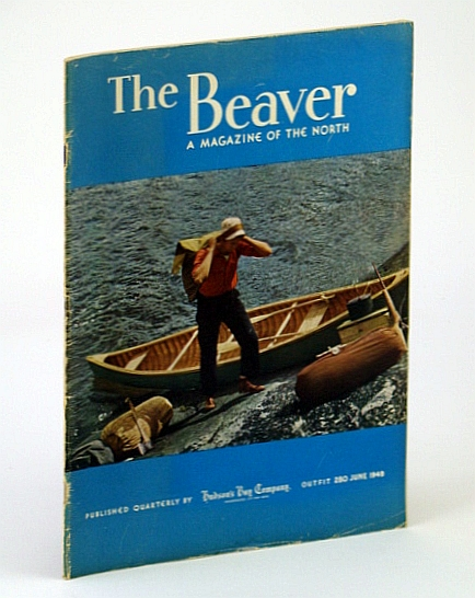 Image for The Beaver: A Magazine of the North. June 1949. Outfit 280.