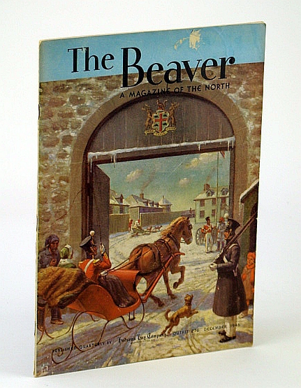 Image for The Beaver, A Magazine of the North, December 1945, Outfit 276 - The Cowichan Sweater / Peter Rindisbacher / McLoughlin's Letters