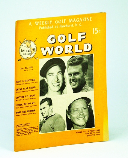 Image for Golf World - A Weekly Golf Magazine, Dec. (December) 30, 1955, Vol. 9, No. 30