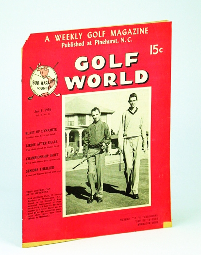 Image for Golf World - A Weekly Golf Magazine, Jan. (January) 6, 1956, Vol. 9, No. 31 - Cover Photo of Nick and David Clark of Wilmington, NC