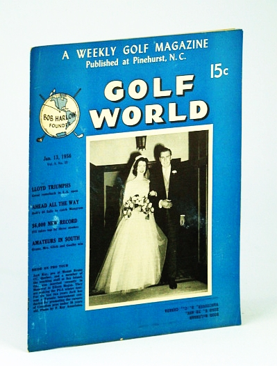 Image for Golf World - A Weekly Golf Magazine, Jan. (January) 13, 1956, Vol. 9, No. 32 - Cover Photo of Newlyweds Jack Kay and Eileen Hogan