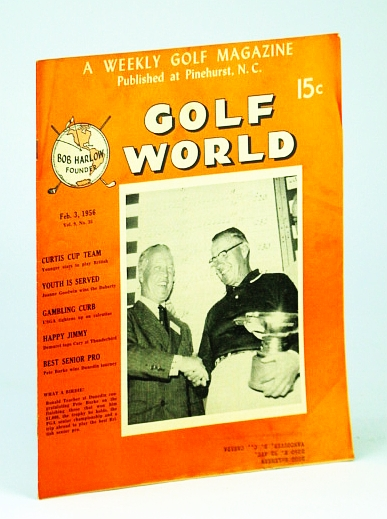 Image for Golf World - A Weekly Golf Magazine, Feb. (February) 3, 1956, Vol. 9, No. 35 - Cover Photo of Ronald Teacher at Dunedin Congatulating Pete Burke