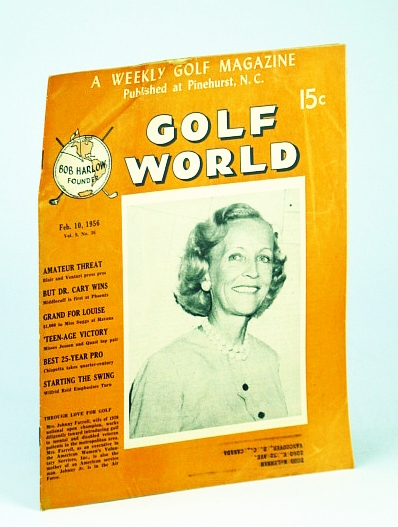 Image for Golf World - A Weekly Golf Magazine, Feb. (February) 10, 1956, Vol. 9, No. 36 - Cover Photo of Mrs. Johnny Farrell, Wife of the 1928 National Open Champion