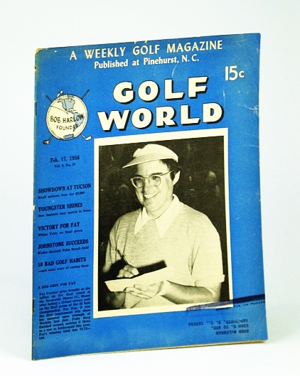 Image for Golf World - A Weekly Golf Magazine, Feb. (February) 17, 1956, Vol. 9, No. 37 - Cover Photo of Fay Crocker at Normandy Shores CC, Miami