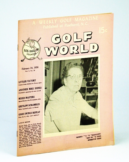 Image for Golf World - A Weekly Golf Magazine, Feb. (February) 24, 1956, Vol. 9, No. 38 - Cover Photo of Bessie Fenn, Pro at Palm Beach GC for 31 Years
