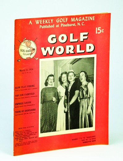 "Image for Golf World - A Weekly Golf Magazine, Mar. (March) 16, 1956, Vol. 9, No. 41 - Cover Photo of Nelson, Riley, Romack and Quast Singing ""Dear Old Augusta"""