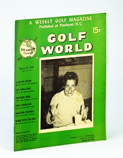 Image for Golf World - A Weekly Golf Magazine, Mar. (March) 23, 1956, Vol. 9, No. 42 - Cover Photo of  Barbara McIntire