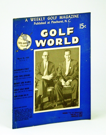 Image for Golf World - A Weekly Golf Magazine, Mar. (March) 30, 1956, Vol. 9, No. 43 - Cover Photo of  Clifford Roberts and Robert Tyre Jones, Jr.