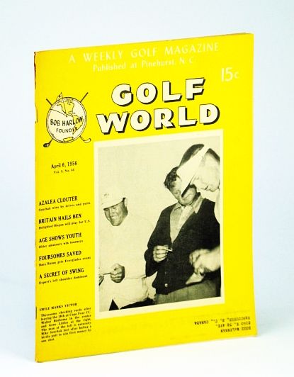 Image for Golf World - A Weekly Golf Magazine, April (Apr.) 6, 1956, Vol. 9, No. 44 - Cover Photo of Walter Burkemo, Gene Littler and Mike Souchak
