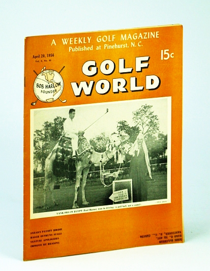 Image for Golf World - A Weekly Golf Magazine, April (Apr.) 20, 1956, Vol. 9, No. 46 - Cover Photo of Paul Harney on Camel