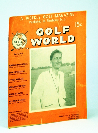 Image for Golf World - A Weekly Golf Magazine, May 4, 1956, Vol. 9, No. 48 - Cover Photo of Hillman Robbins, Jr.
