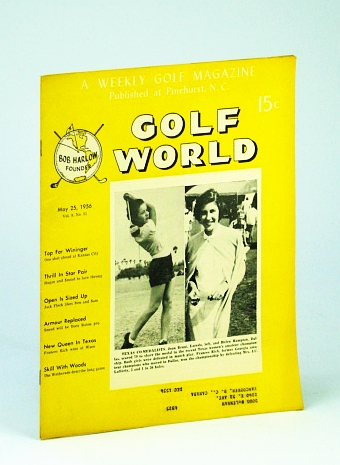 Image for Golf World - A Weekly Golf Magazine, May 25, 1956, Vol. 9, No. 51 - Nice Cover Photos of Texas Co-Medalists Joan Bruni and Helen Hampton