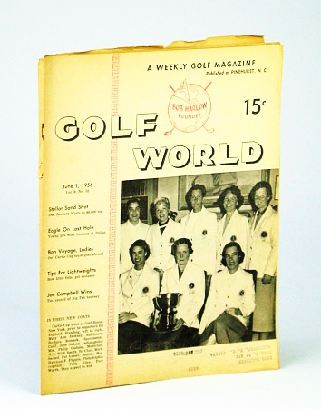 Image for Golf World - A Weekly Golf Magazine, June 1, 1956, Vol. 9, No. 52 - Cover Photo of Curtis Cup Team at Golf House, New York