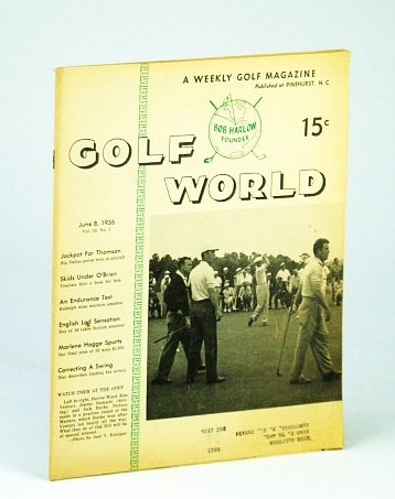 Image for Golf World - A Weekly Golf Magazine, June 8, 1956, Vol. 10, No. 1 - Cover Photo of Harvie Ward, Ken Venturi, Jimmy Demaret, and Jack Burke at the Masters