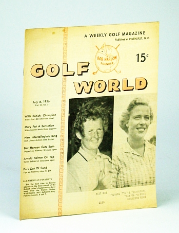 Image for Golf World - A Weekly Golf Magazine, July 6, 1956, Vol. 10, No. 5 - Cover Photo of Wiffi Smith and Mary Patton Janssen