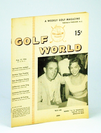 Image for Golf World - A Weekly Golf Magazine, August (Aug.) 17, 1956, Vol. 10, No. 11 - Cover Photo of Dow Finsterwald and His Wife Linda