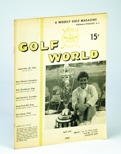Image for Golf World - A Weekly Golf Magazine, 28 September (Sept.), 1956, Vol. 10, No. 17 - Cover Photo of Marlene Steward with the Robert Cox Trophy