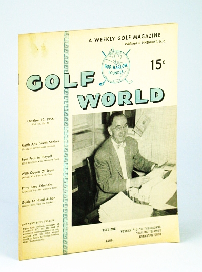 Image for Golf World - A Weekly Golf Magazine, 19 October (Oct.), 1956, Vol. 10, No. 20 - Cover Photo of Eric Nelson of the Pinehurst CC
