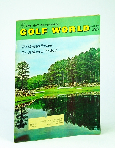 Image for Golf World - The Golf Newsweekly (Magazine) 8 April (Apr.), 1969, Vol. 22, No. 46 - Cover Photo of the 16th Hole at Augusta
