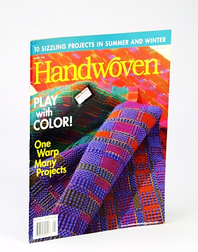 Image for Handwoven (Hand Woven) Magazine, May / June 2006 - Play with Color! / One Warp, Many Projects