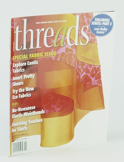 Image for TAUNTON'S THREADS Magazine August/September 2008 No. 138 (For people who love to sew, explore exotic fabrics, tailoring series - flat seams, no nonsense elastic waistbands, sheer fabric inserts, from sloper to shirt - part 2)