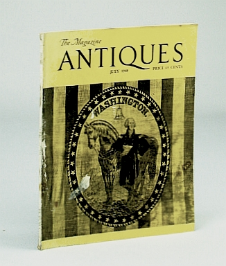 Image for THE MAGAZINE ANTIQUES July 1948 (Collectibles, Volume LIV No. 1)