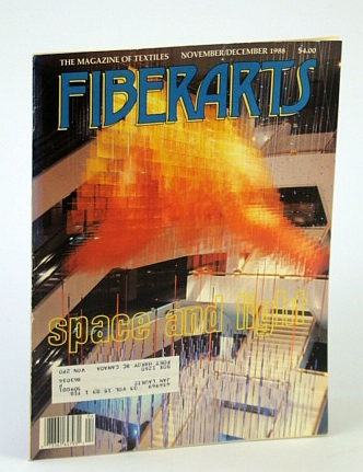 Image for Fiberarts - The Magazine of Textiles, November / December (Nov. / Dec.) 1988, Vol. 15, No. 3 - Space and Light