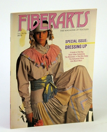 Image for Fiberarts - The Magazine of Textiles, May / June 1987, Vol. 15, No. 3 - Special Dressing Up Issue / Howard Munson's Body Coverings