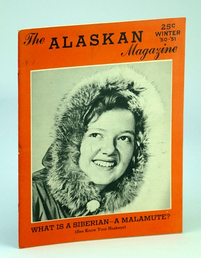 Image for The Alaskan Magazine, Winter 1950 - 1951 ('50-'51) - Life at the University of Alaska