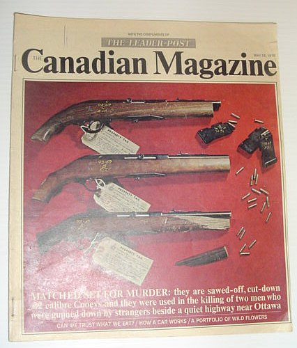 Image for The Canadian Magazine, May 16, 1970 *COVER PHOTO OF SAWED-OFF .22 CALIBRE COOEY MURDER WEAPONS*