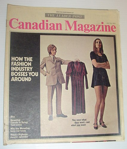 Image for The Canadian Magazine, May 30, 1970 *HOW THE FASHION INDUSTRY BOSSES YOU AROUND*