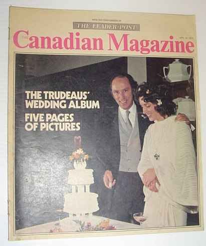 Image for The Canadian Magazine, 24 April 1971 *PIERRE AND MARGARET TRUDEAU'S WEDDING ALBUM*