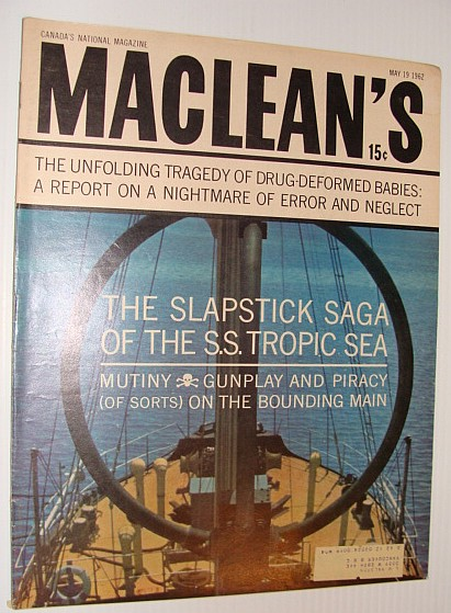 Image for Maclean's Magazine, May 19, 1962 - Saga Of The  S.S. Tropic See
