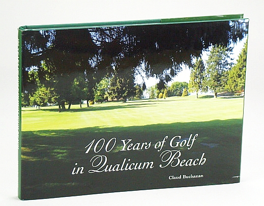 Image for 100 Years of Golf in Qualicum Beach (Signed copy)