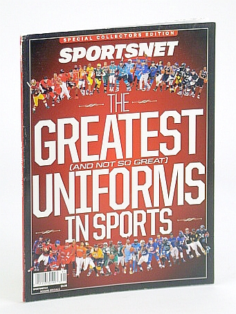 Image for The Greatest (And Not So Great) Uniforms in Sports - Sportsnet Special Collectors Edition