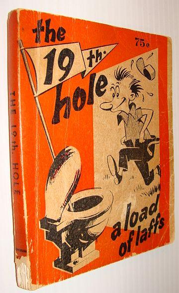 Image for The 19th Hole - A Load of Laffs