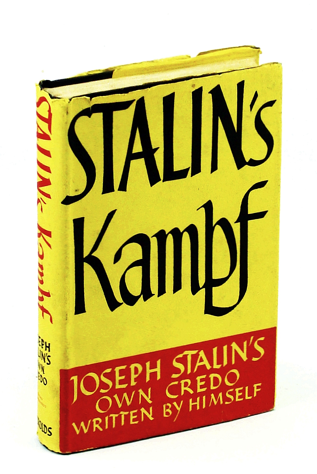 Image for Stalins Kampf Joseph Stalins Own Credo