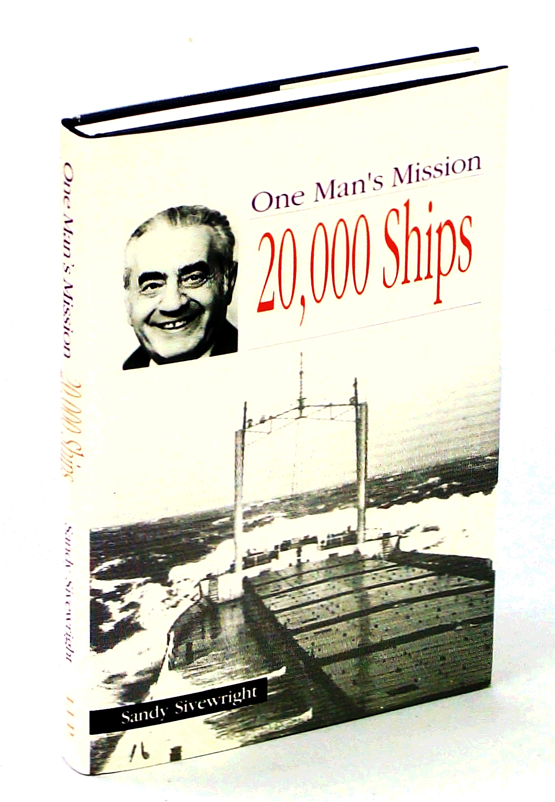 Image for One Man's Mission: 20,000 Ships