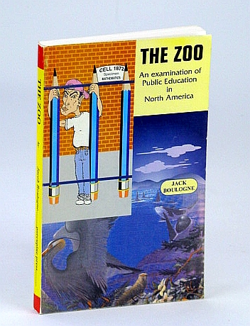 Image for The Zoo : An Examination of Public Education in North America